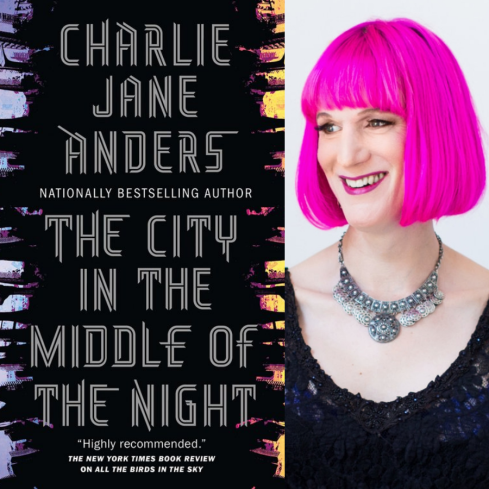 Shows the Cover of The City in the Middle of the Night with author Charlie Jane Anders